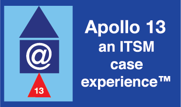 Apollo 13 - an ITSM Case Experience